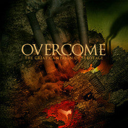 "Overcome ""The Great Campaign Of Sabotage"" CD"