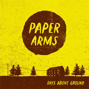 "Paper Arms ""Days Above Ground"" CD"
