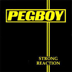 "Pegboy ""Strong Reaction"" LP"