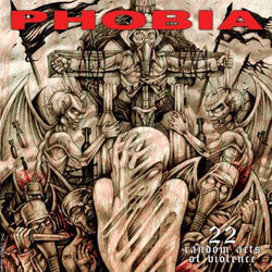 "Phobia ""22 Random Acts Of Violence"" LP"