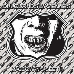 "Druglords Of The Avenues ""MacGowan's Seeth b/w Forward To Fun"" 7"
