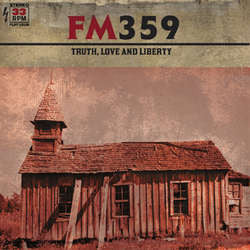 "FM359 ""Truth, Love and Liberty"" CD"