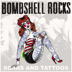 "Bombshell Rocks ""Scars And Tattoos"" 7"""