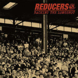 "Reducers SF ""Backing The Longshot"" LP"