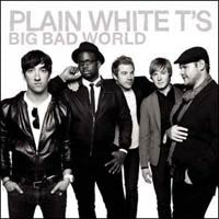 "Plain White T's ""Big Bad World"" CD"