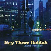 "Plain White T's ""Hey There Delilah"" CDep"