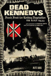 "Dead Kennedys ""Fresh Fruit For Rotting Vegetables"" Book"