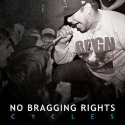 "No Bragging Rights ""Cycles"" LP"
