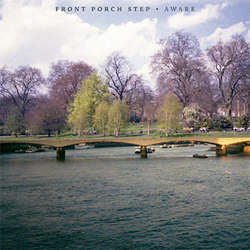 "Front Porch Step ""Aware"" LP"