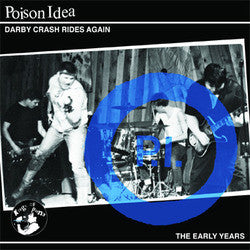 "Poison Idea ""Darby Crash Rides Again"" CD"