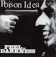 "Poison Idea ""Feel The Darkness"" CD"