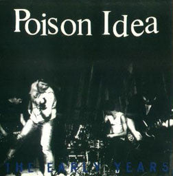 "Poison Idea ""The Early Years"" CD"