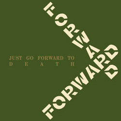 "Forward ""Just Go Forward To Death"" LP"