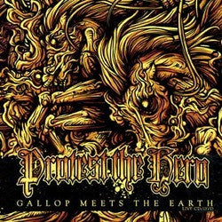 "Protest The Hero ""Gallop Meets The Earth"" CD/DVD"