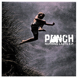 "Punch ""Nothing Lasts"" 7"""