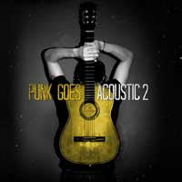 "Various ""Punk Goes Acoustic Vol 2"" CD"
