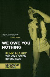"Daniel Sinker (editor) ""We Owe You Nothing: Punk Planet: The Col"