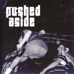 "Pushed Aside ""S/T"" 7"""