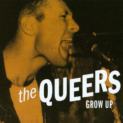 "The Queers ""Grow Up"" CD"