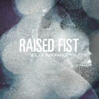 "Raised Fist ""Veil Of Ignorance"" CD"