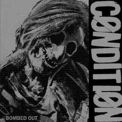 "Condition	""Bombed Out""	7"""
