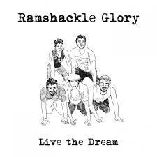"Ramshackle Glory ""Live The Dream"" LP"