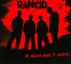 "Rancid ""B Sides and C Sides"" CD"
