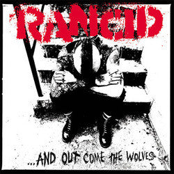"Rancid ""And Out Come The Wolves"" LP"