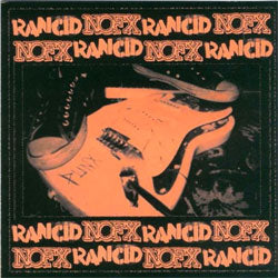 "NOFX / Rancid ""Split"" LP"