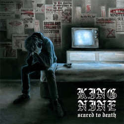 "King Nine ""Scared To Death"" CD"