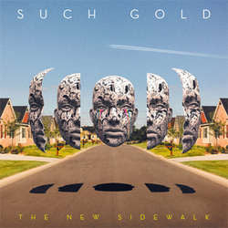 "Such Gold ""The New Sidewalk"" CD"