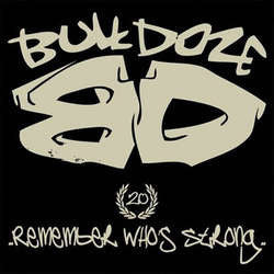 "Bulldoze ""Remember Who's Strong"" 7"""