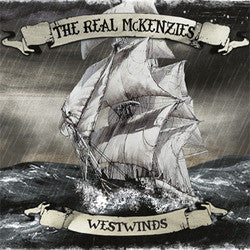 "The Real McKenzies ""Westwinds"" LP"