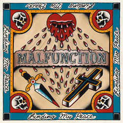 "Malfunction ""Finding My Peace"" 7"""