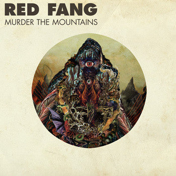"Red Fang ""Murder The Mountains"" LP"