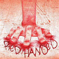 "Red Handed ""<i>self titled</i>"" 7"""