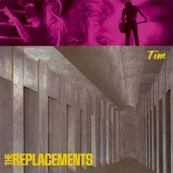 "The Replacements ""Tim"" LP"