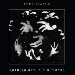 "Soul Search ""Nothing But A Nightmare"" 7"""