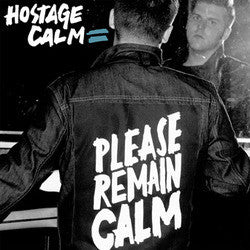 "Hostage Calm ""Please Remain Calm"" LP"