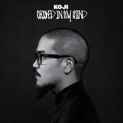 "Koji ""Crooked In My Mind"" CD"