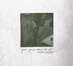 "Modern Baseball    ""You're Gonna Miss It All""    CD"