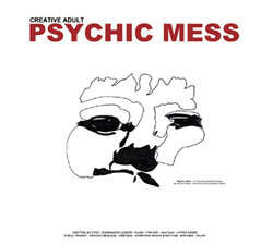 "Creative Adult ""Psychic Mess"" CD"