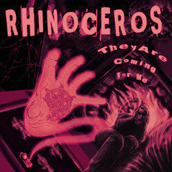 "Rhinoceros ""They Are Coming For Me"" CD"