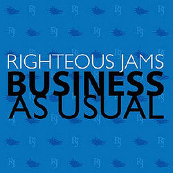 "Righteous Jams ""Business As Usual"" CD"