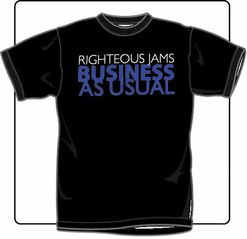 Righteous Jams Business As Usual Black T Shirt Large