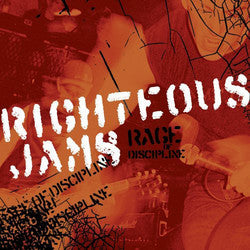 "Righteous Jams ""Rage Of Discipline"" CD"