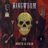 "Ringworm ""Birth Is Pain"" CD"