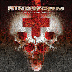 "Ringworm ""Justice Replaced By Revenge"" CD"