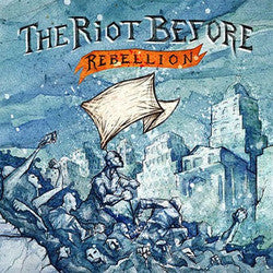 "The Riot Before ""Rebellion""LP"