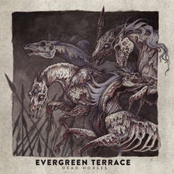 "Evergreen Terrace ""Dead Horses"" LP"